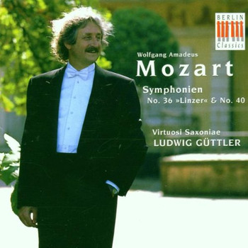 Ludwig Güttler - Sinfonien 36 C-Dur und 40 G-Moll