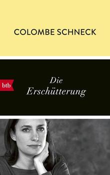 Die Erschütterung - Colombe Schneck  [Taschenbuch]