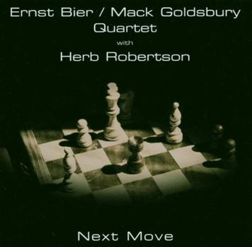 Ernst Bier/Mack Goldsbury - Next Move Feat.Herb Robertson