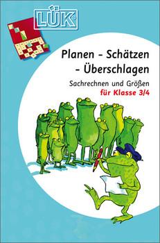 LÜK, Übungshefte, Planen, Schätzen, Überschlagen: Textaufgaben und Größen - Heinz Vogel