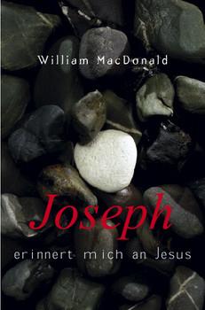 Josef erinnert mich an Jesus - W. MacDonald