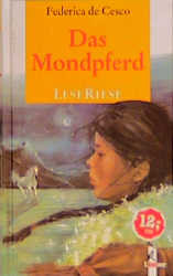 Das Mondpferd. LeseRiese. Vier Pferdegeschichten - Federica de Cesco