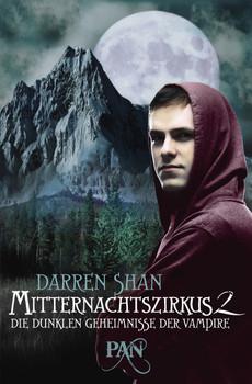 Mitternachtszirkus - Band 2: Die dunklen Geheimnisse der Vampire - Darren Shan