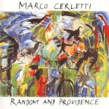 Marco Cerletti - Random and Providence