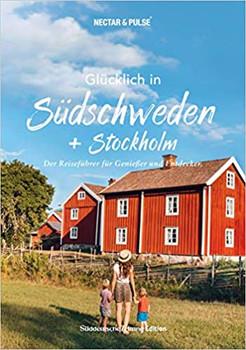 Glücklich in Südschweden. Der Reiseführer für Genießer und Entdecker - Christian Roos  [Taschenbuch]