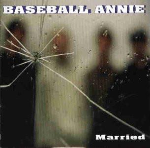 Baseball Annie - Married