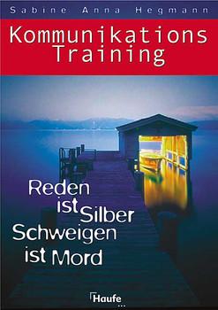 Kommunikations-Training - Sabine Anna Hegmann
