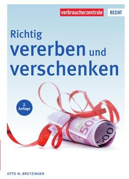Richtig vererben und verschenken - Otto N. Bretzinger  [Taschenbuch]