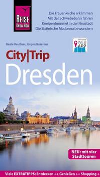 Reise Know-How CityTrip Dresden. Reiseführer mit Stadtplan, 3 Spaziergängen und kostenloser Web-App - Beate Reußner [Taschenbuch]