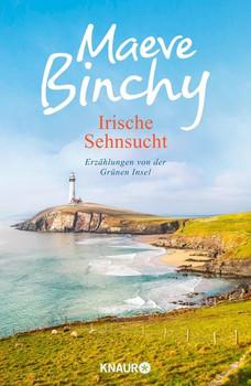 Irische Sehnsucht. Erzählungen von der Grünen Insel - Maeve Binchy  [Gebundene Ausgabe]