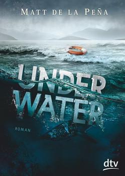 Under Water - Matt De la Peña [Taschenbuch]