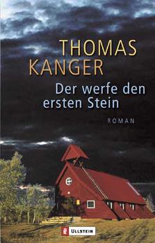 Der werfe den ersten Stein. - Thomas Kanger