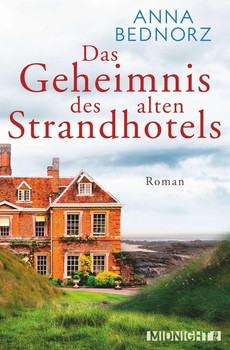 Das Geheimnis des alten Strandhotels - Anna Bednorz  [Taschenbuch]