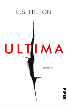 Ultima. Roman - L.S. Hilton  [Taschenbuch]