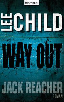 Way Out - Ein Jack-Reacher-Roman - Lee Child