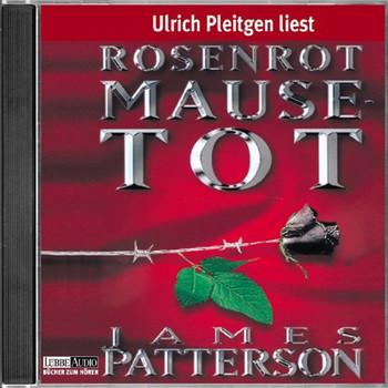 James Patterson - Rosenrot Mausetot