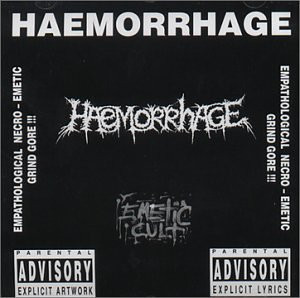 Haemorrhage - Emetic Cult