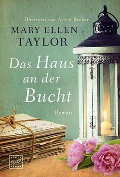 Das Haus an der Bucht - Mary Ellen Taylor  [Taschenbuch]