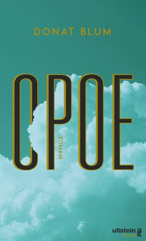 Opoe. Roman - Donat Blum  [Gebundene Ausgabe]