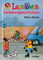 Leselöwen Verkehrsgeschichten - Milena Baisch