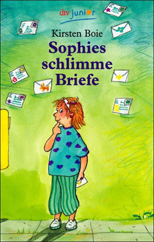 Sophies schlimme Briefe - Kirsten Boie