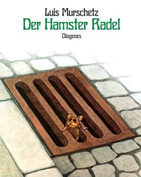Der Hamster Radel - Luis Murschetz  [Gebundene Ausgabe]
