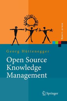Open Source Knowledge Management (Xpert.Press) - Georg Hüttenegger