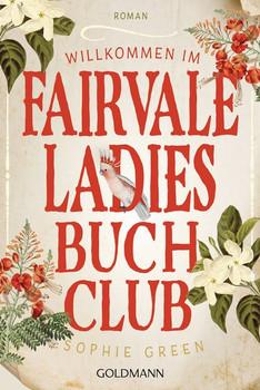 Willkommen im Fairvale Ladies Buchclub. Roman - Sophie Green  [Taschenbuch]
