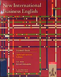 New International Business English, Student's Book (deutsche Ausgabe): Updated German Edition. Communications skills in English for business purposes - Leo Jones