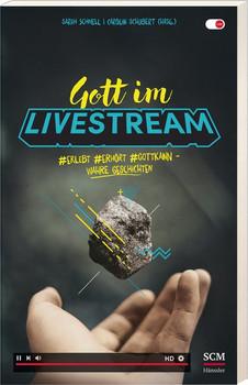 Gott im Livestream. #erlebt #erhört #Gottkann - Wahre Geschichten [Taschenbuch]