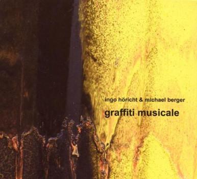 Ingo & Berger,Michael Höricht - Graffiti Musicale