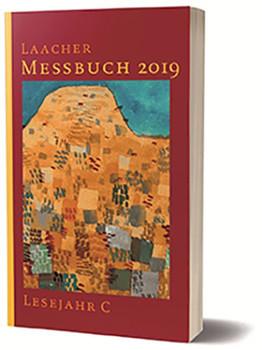 Laacher Messbuch 2019 kartoniert. Lesejahr C [Taschenbuch]