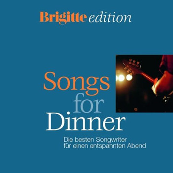 Various - Songs for Dinner-die Besten Songwriter...