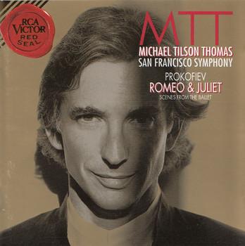 San Francisco Symphony - Michael Tilson Thomas: Sergey Prokofiev - Romeo & Juliet