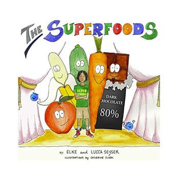 The Superfoods - Seyser, Elke