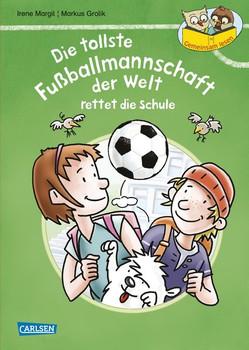 Gemeinsam lesen: Die tollste Fußballmannschaft der Welt rettet die Schule. Geschichten im Dialog – zu zweit lesen lernen - Andreas Schlüter  [Gebundene Ausgabe]