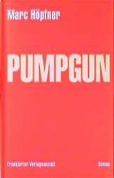 Pumpgun - Marc Höpfner