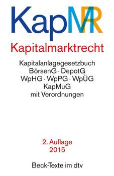 KapMR - Kapitalmarktrecht: Kapitalanlagegesetzbuch, BörsenG, DepotG, WpHG, WpPG, WpÜG, KapMuG mit Verordnungen - Franz Häuser [Taschenbuch, 1. Auflage 2014]