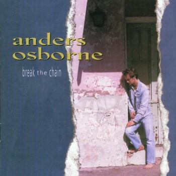 Anders Osborne - Osborne,a.:Break the Chain