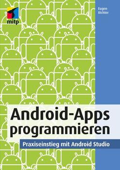 Android-Apps programmieren - Eugen Richter [Taschenbuch]