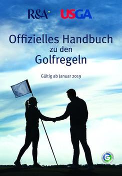 Offizielles Handbuch zu den Golfregeln. Gültig ab Januar 2019 [Gebundene Ausgabe]