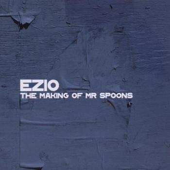 Ezio - The Making of Mr Spoons