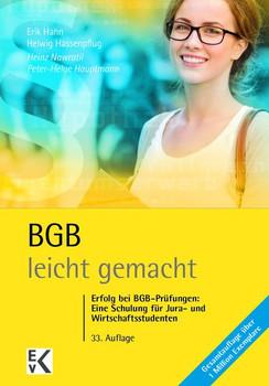 BGB - leicht gemacht. Erfolg bei BGB-Prüfungen: Eine Schulung für Jura- und Wirtschaftsstudenten - Peter H Hauptmann  [Taschenbuch]