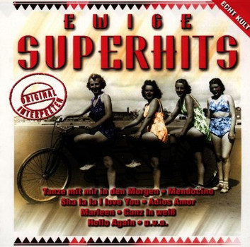 Various - Ewige Superhits-Schlager Everg