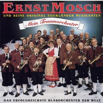 Ernst Mosch - Mein Traumorchester