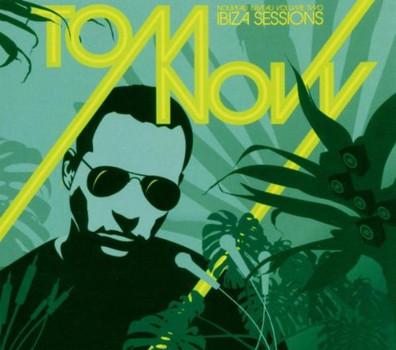 Various - Tom Novy Ibiza Sessions