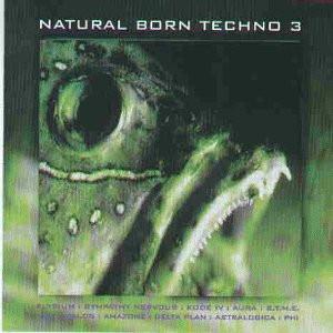 Various - Natural Born Techno Vol.3
