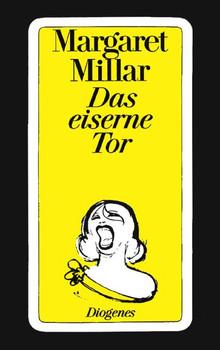 Das eiserne Tor - Margaret Millar