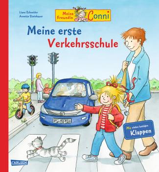 Meine Freundin Conni Meine erste Verkehrsschule - Schneider, Liane