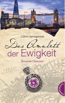 Das Amulett der Ewigkeit - Glanzner, Susanne